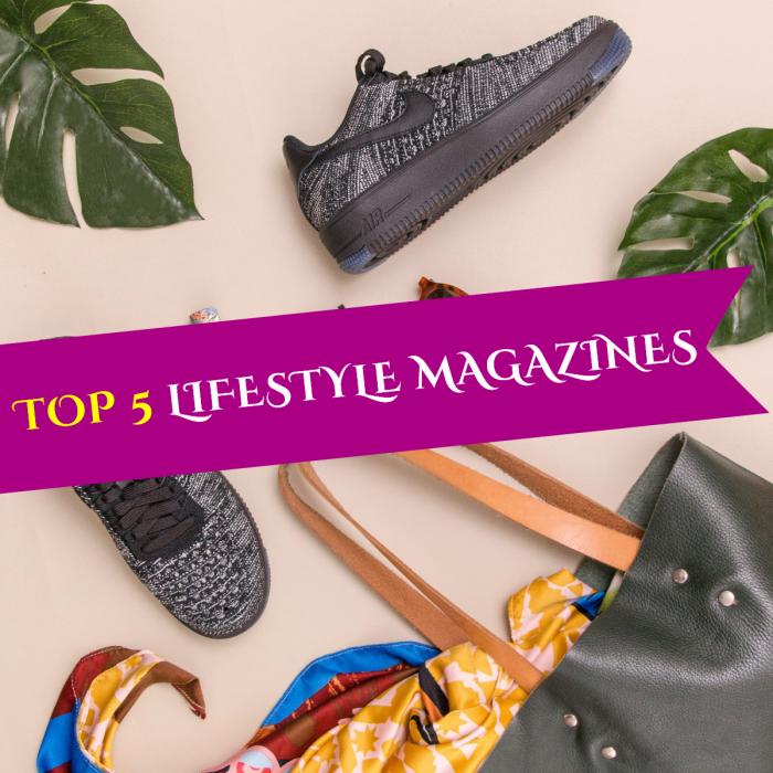Top 5 lifestyle magazine