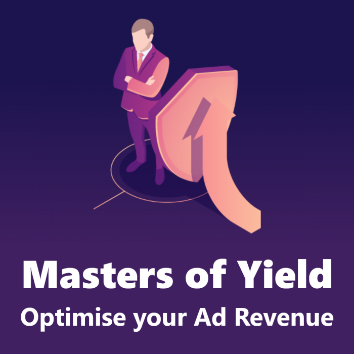 Masters of Yield: Webinar for Publishers to generate higher revenue