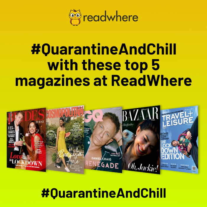 Quarantine and chill with these top magazines at Readwhere