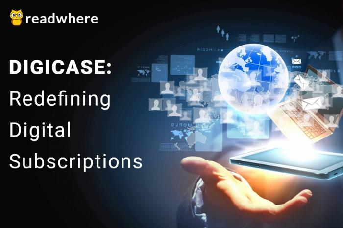Redefining digital subscriptions for better news reading with Digicase: Latest feature by Readwhere
