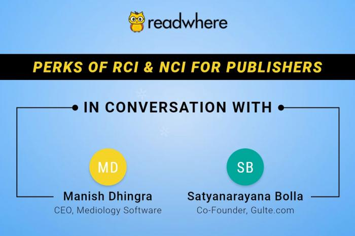 Perks of RCI & NCI for Publishers: Manish Dhingra in conversation with Satyanarayana Bolla, Co-founder of Gulte.com