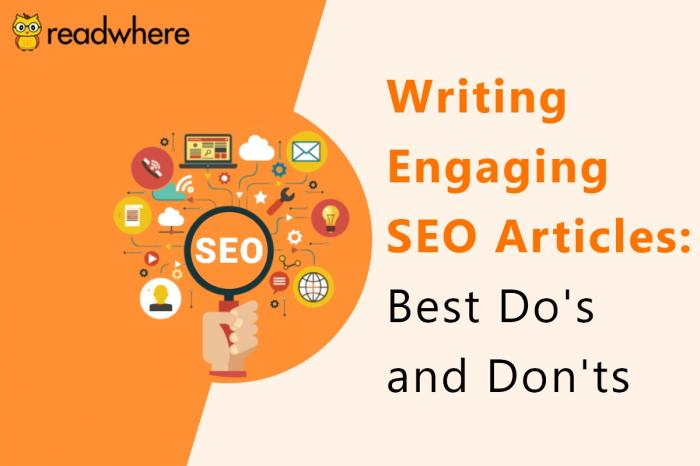 Do's and Don'ts: Best SEO practices for writing engaging articles