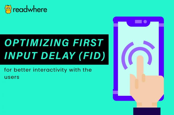 Optimizing First Input Delay (FID) for better interactivity with the users