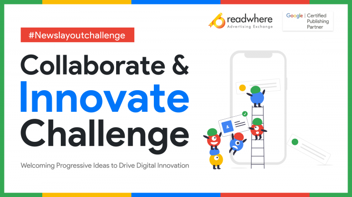 """""""Readwhere Collaborate and Innovate Challenge""""- Powering News Media Innovations"""
