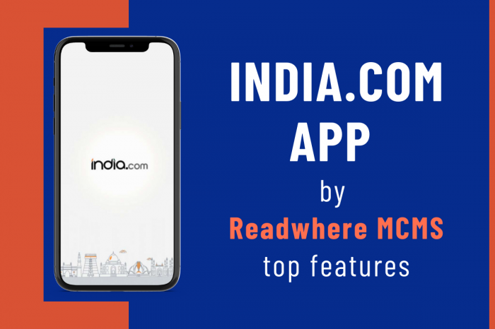 Latest feature updates for India.com app by Readwhere Mobile CMS
