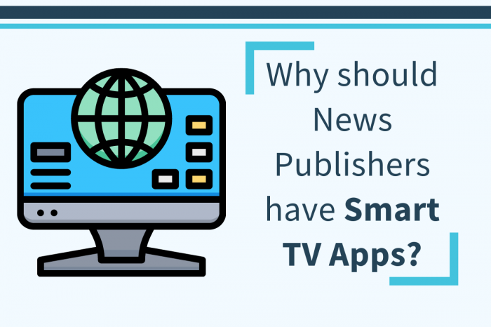 Easy Development of Smart TV Apps for News Publishing Sites