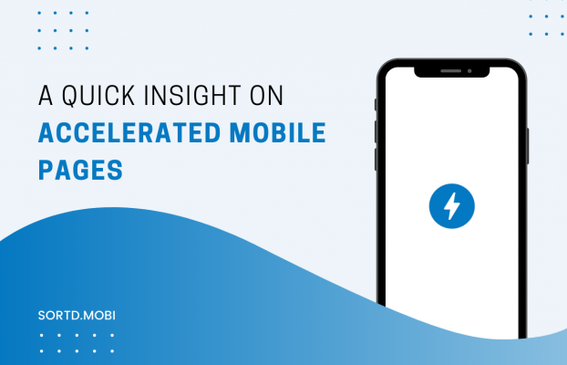 A Quick Insight on Accelerated Mobile Pages