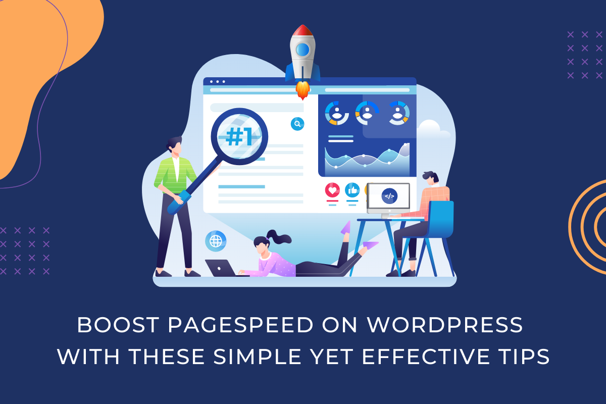 Boost PageSpeed on WordPress with These Simple Yet Effective Tips