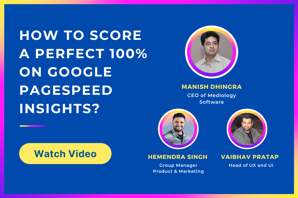 Webinar on How to Score a Perfect 100% on Google Pagespeed Insights