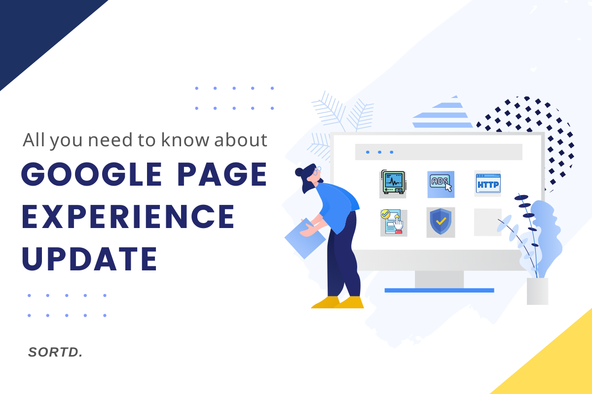 All You Need to Know About Google Page Experience Update