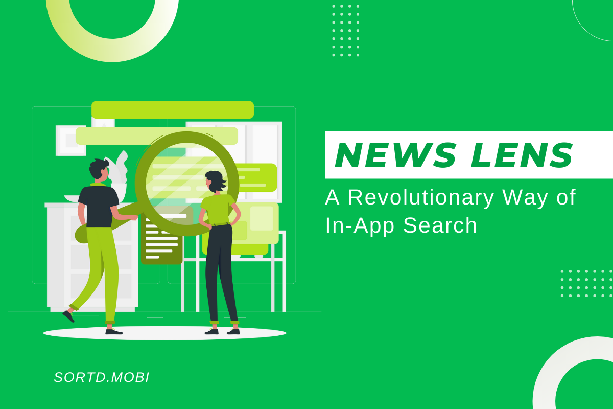 News Lens: A Revolutionary Way of In-App Search